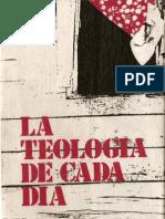 Gonzalez Faus, Jose Ignacio - La Teologia de Cada Dia