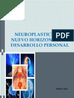 Neuroplasticidad, nuevo horizonte del desarrollo personal