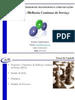 Aula 11 - Capitulo 03 - PDSI - Aula 06 - ITIL V3 - Melhoria Contínua de Serviço