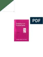 TROTSKY E O TROTSKISMO  - SOBRE O CARACTER DA REVOLUÇÃO RUSSA (2)