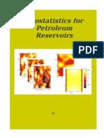 Geostatistics in Petroleum Reservoir