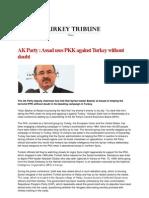 AK Party Assad Uses PKK Against Turkey Without Doubt