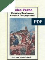 40 Jules Verne.Claudius Bombarnac. Keraban Incapatinatul 1989