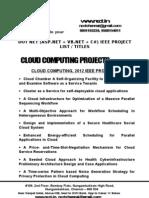 Dot Net - Cloud Computing Project Titles - List = 2012-13, 2011, 2010, 2009, 2008