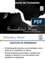 Sexualidad Sana, PNF