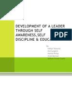 Development of a Leader Through Self Awareness,Self Discipline