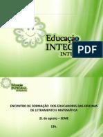 Educação Integral - formação Letramento e Matemática