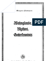 Meyer-Dampen, E. - Wahnglaube, Mythos, Gotterkenntnis; Ludendorffs Verlag, 1941,