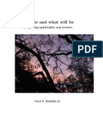 What is and What Will Be - Integrating spirituality and science - Paul P. Budnik Jr.