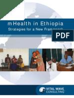 mHealth Framework for Ethiopia 2011