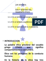 1.1 SIGNIFICADO Y SENTIDO DEL COMPORTAMIENTO ÉTICO
