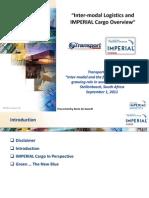 Intermodal Logistics and IMPERIAL Cargo Overview - Mr Abrie de Swardt - 1 September 2011