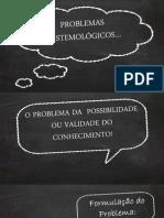 O Problema da Possibilidade do Conhecimento