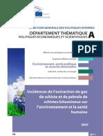Rapport sur les incidences de l'extraction de gaz de schiste et de pétrole de schistes bitumineux sur l'environnement et la santé