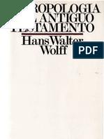 Wolff, Hans Walter - Antropologia Del Antiguo Testamento