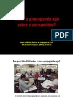 Como a Propaganda Age Sobre o Consumidor