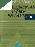 Boros, Ladislaus - Experimentar a Dios en La Vida