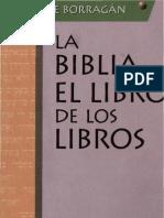 Borragan, Vicente - La Biblia El Libro de Los Libros