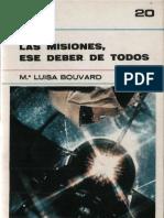 Bouvard, Maria Luisa - Las Misiones, Ese Deber de Todos