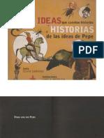 Ideas Que Cuentan Historias. Historias de las ideas de Pepe