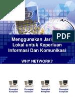 Menggunakan Jaringan Lokal Untuk Keperluan Informasi Dan Komunikasi