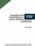 ECONOMÍA INSTITUCIONAL Y ECONOMÍA DE LA ELECCIÓN SOCIAL ASPECTOS COMUNES Y CONFLICTOS