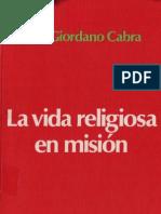 Cabra, Pier Giordano - La Vida Religiosa en Mision