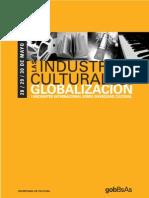 Las industrias culturales en la globalización