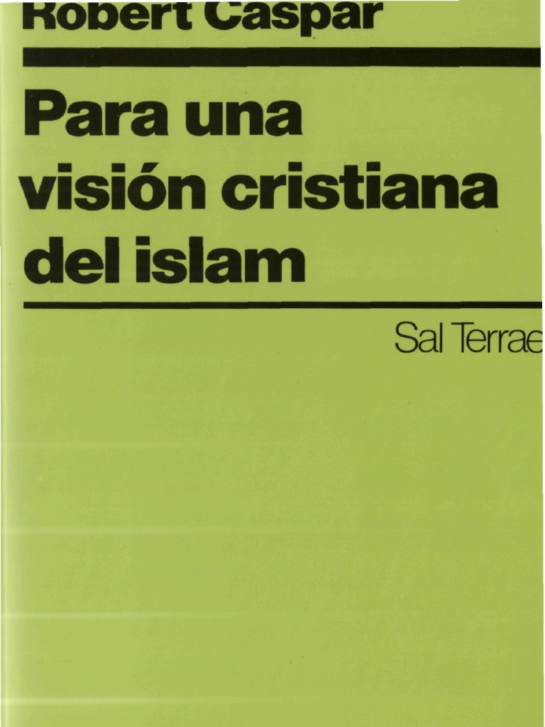 Caspar, Robert - Para Una Vision Cristiana Del Islam
