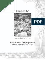 Caldos minerales preparados a base de harina de rocas