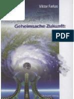 Farkas, Viktor - Geheimsache Zukunft (2004)
