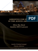 Arrested for DWI in the Austin Area? Hire the Best Austin DWI Lawyer Charles Johnson