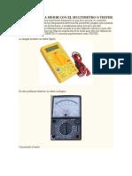 Aprendiendo a Medir Con El Multimetro o Tester