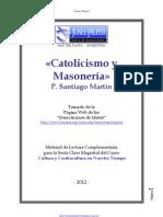 P. Santiago Martín - Catolicismo y Masonería