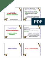 Ciência_Conhecimento_Método Científico_2012