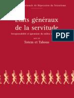 Etats généraux de la servitude (Irresponsabilité et ignominie en milieu scientifique) suivi de Totem et Tabous (2005)