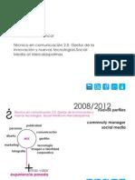 Redes Sociales y empresa. Community Manager, Social Media y sus funciones.