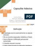 Capsulite Adesiva Completo