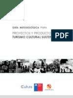 Guia metodológica para proyectos y productos de turismo cultural sustentable