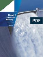 Basel 3 - Pressure is building…