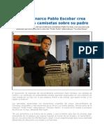 Hijo_de_Pablo_Escobar_crea_polémicas_camisetas