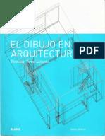 El Dibujo en Arquitectura Tecnicas Tipos y Lugares