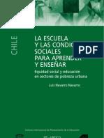 LA ESCUELA Y LAS CONDICIONES SOCIALES PARA APRENDER Y ENSEÑAR