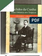 AMORY, Frederic - Euclides da Cunha - Uma odisséia nos Trópicos