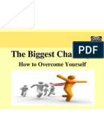 The Biggest Challenge - How to Overcome Yourself