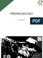 Freshers Quiz 2012 Prelims