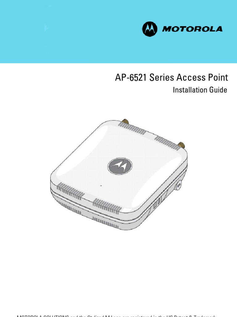 Motorola Solutions AP6521 Access Point Installation Guide (Part No.  72E-155456-01 Rev. a) 15545601a | Wireless Lan | Radius