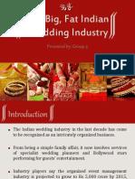 Big, Fat, Indian Wedding