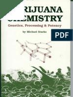 Michael Starks - Marijuana Chemistry, Genetics, Processing and Potency