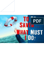 to be saved    what must i do